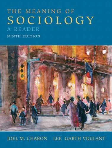 Meaning of Sociology A Reader 9th 2009 edition cover