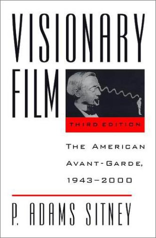 Visionary Film The American Avant-Garde, 1943-2000 3rd 2002 (Revised) edition cover