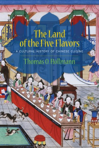 Land of the Five Flavors A Cultural History of Chinese Cuisine  2013 edition cover