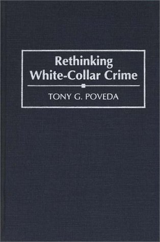 Rethinking White-Collar Crime   1994 9780275945862 Front Cover