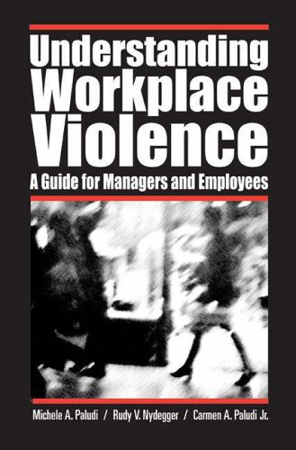 Understanding Workplace Violence A Guide for Managers and Employees  2006 (Annotated) edition cover
