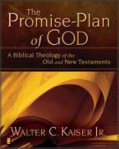 Promise-Plan of God A Biblical Theology of the Old and New Testaments  2008 edition cover