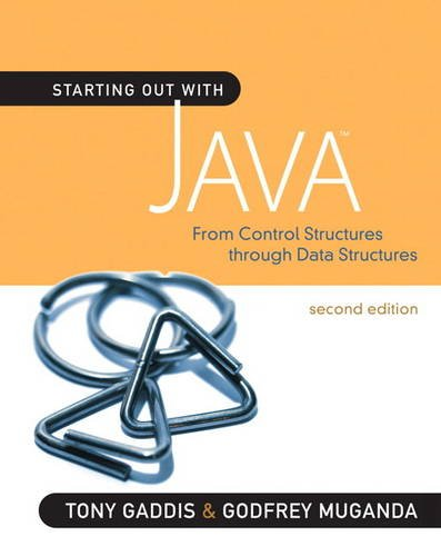 Starting Out with Java From Control Structures Through Data Structures 2nd 2012 (Revised) edition cover