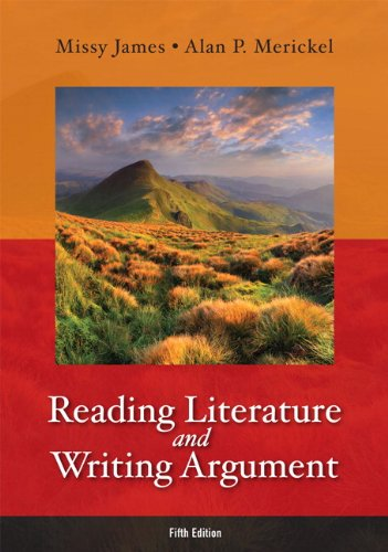 Reading Literature and Writing Argument  5th 2013 (Revised) 9780321871862 Front Cover