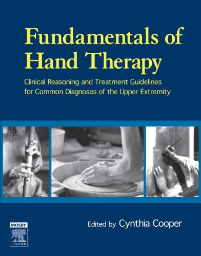 Fundamentals of Hand Therapy Clinical Reasoning and Treatment Guidelines for Common Diagnoses of the Upper Extremity  2007 9780323033862 Front Cover