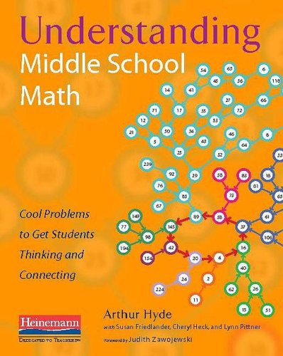 Understanding Middle School Math Cool Problems to Get Students Thinking and Connecting  2009 edition cover