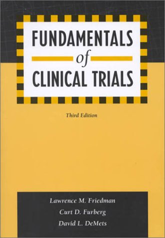 Fundamentals of Clinical Trials  3rd 2006 (Revised) edition cover