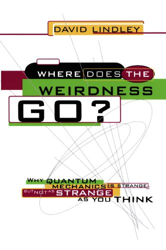 Where Does the Weirdness Go? Why Quantum Mechanics Is Strange, but Not As Strange As You Think N/A edition cover