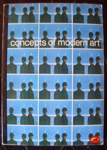 Concepts of Modern Art 2nd (Reprint) 9780500201862 Front Cover
