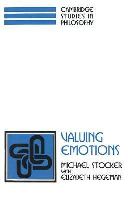Valuing Emotions   1996 9780521567862 Front Cover