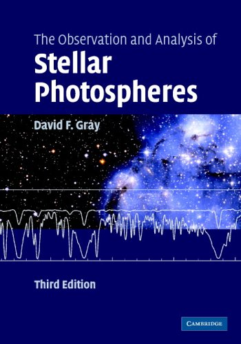 Observation and Analysis of Stellar Photospheres  3rd 2005 (Revised) 9780521851862 Front Cover