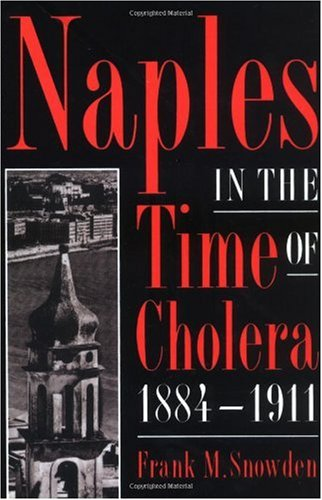 Naples in the Time of Cholera, 1884-1911   2002 edition cover