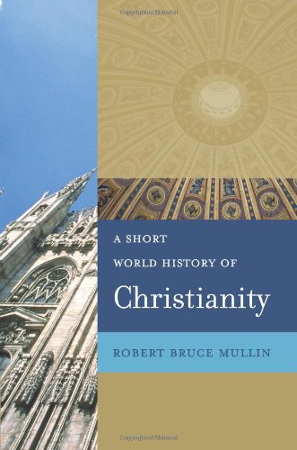 Short World History of Christianity   2008 edition cover