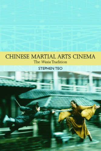 Chinese Martial Arts Cinema The Wuxia Tradition  2009 edition cover