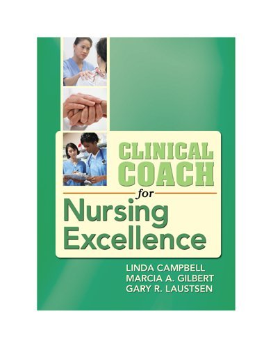 Clinical Coach for Nursing Excellence   2010 edition cover