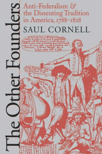 Other Founders Anti-Federalism and the Dissenting Tradition in America, 1788-1828  1999 edition cover