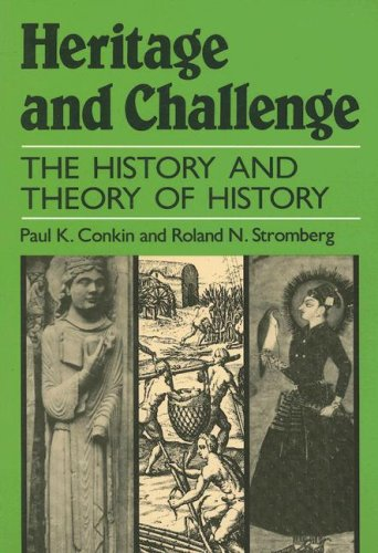 Heritage and Challenge : The History and Theory of History 1st edition cover