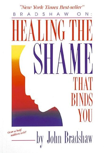 Healing the Shame That Binds You   1988 edition cover