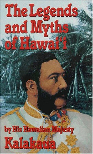 Legends and Myths of Hawaii Reprint  edition cover