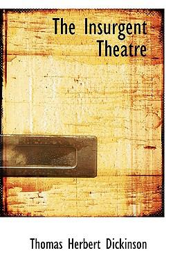 Insurgent Theatre  N/A 9781116825862 Front Cover