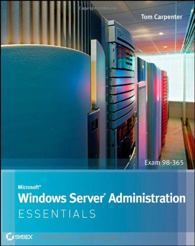 Microsoft Windows Server Administration Essentials   2011 edition cover