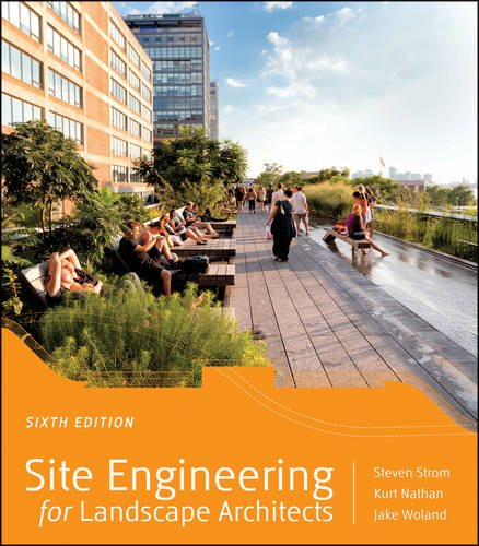 Site Engineering for Landscape Architects  6th 2013 9781118090862 Front Cover