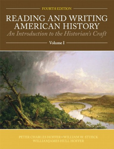 Reading and Writing American History Volume 1  4th 2012 9781256358862 Front Cover