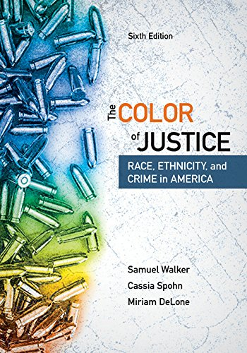 The Color of Justice: Race, Ethnicity, and Crime in America  2017 9781337091862 Front Cover
