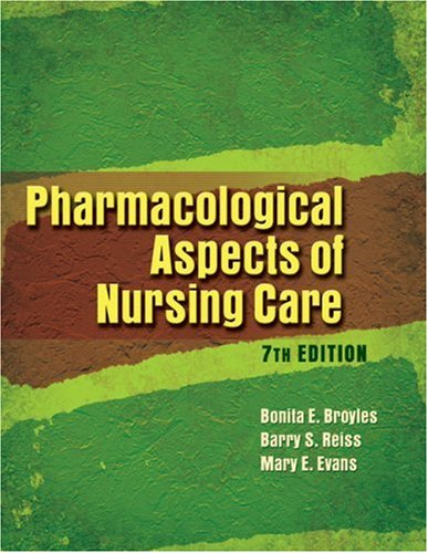 Pharmacological Aspects of Nursing Care  7th 2007 (Revised) 9781401888862 Front Cover