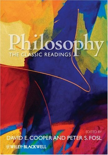 Philosophy The Classic Readings  2010 9781405145862 Front Cover