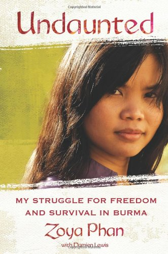 Undaunted My Struggle for Freedom and Survival in Burma  2010 edition cover