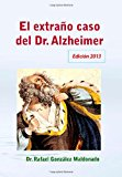 Extra�o Caso del Dr. Alzheimer Edici�n 2013 N/A 9781490589862 Front Cover