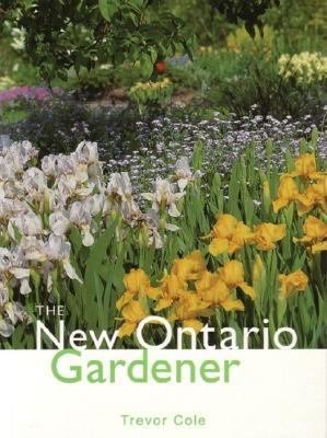 New Ontario Gardener   2001 (Revised) 9781552850862 Front Cover