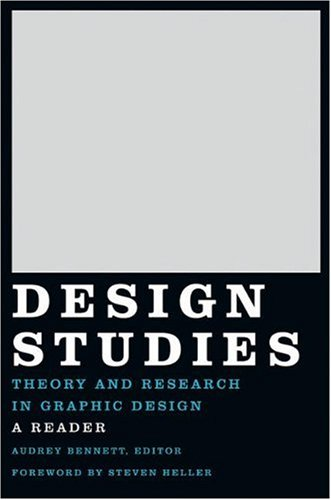 Design Studies Theory and Research in Graphic Design  2006 9781568985862 Front Cover