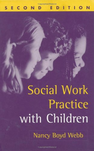 Social Work Practice with Children, Second Edition  2nd 2003 (Revised) edition cover