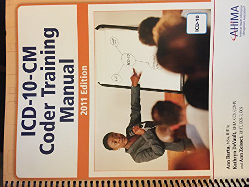 ICD-10-CM Coder Training Manual, 2011:   2011 edition cover