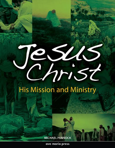 Jesus Christ Framework Course II: His Mission and Ministry  2010 (Student Manual, Study Guide, etc.) edition cover