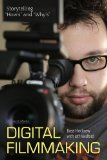 Storytelling Techniques for Digital Filmmakers Plot Structure, Camera Movement, Lens Selection, and More  2013 edition cover