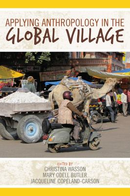 Applying Anthropology in the Global Village   2012 edition cover