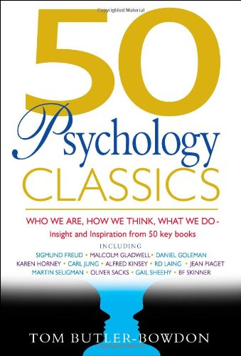 50 Psychology Classics Who We Are, How We Think, What We Do  2006 edition cover