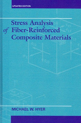 Stress Analysis of Fiber-Reinforced Composite Materials   2009 edition cover