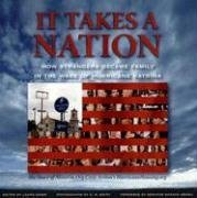 It Takes a Nation How Strangers Became Family in the Wake of Hurricane Katrina N/A 9781932771862 Front Cover