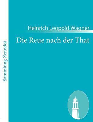 Die Reue Nach der That   2010 9783843062862 Front Cover