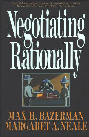 Negotiating Rationally   1994 9780029019863 Front Cover