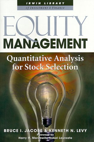 Equity Management Quantitative Analysis for Stock Selection  2000 edition cover