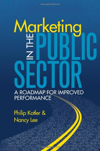 Marketing in the Public Sector A Roadmap for Improved Performance  2007 edition cover