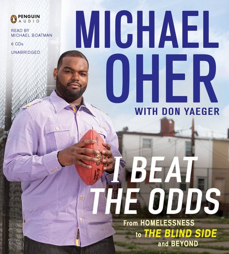 I Beat the Odds: From Homelessness to the Blind Side and Beyond  2011 edition cover
