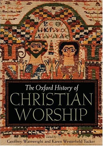 Oxford History of Christian Worship   2005 edition cover