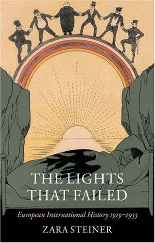 Lights That Failed European International History, 1919-1933  2007 edition cover