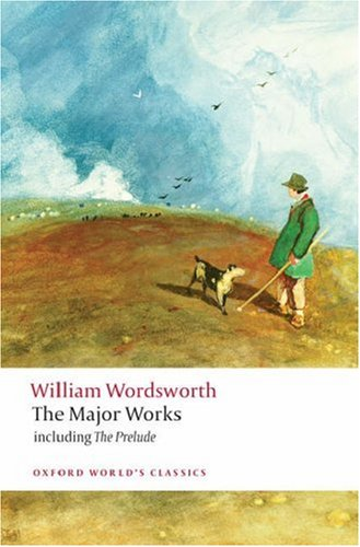 William Wordsworth - The Major Works Including the Prelude  2008 edition cover